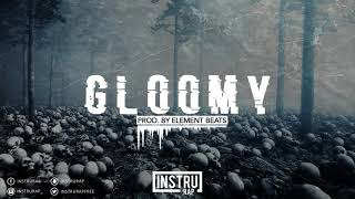 [FREE] Instrumental Rap Trap | Instru Rap Sombre/Conscient - GLOOMY - Prod. By Element Beats