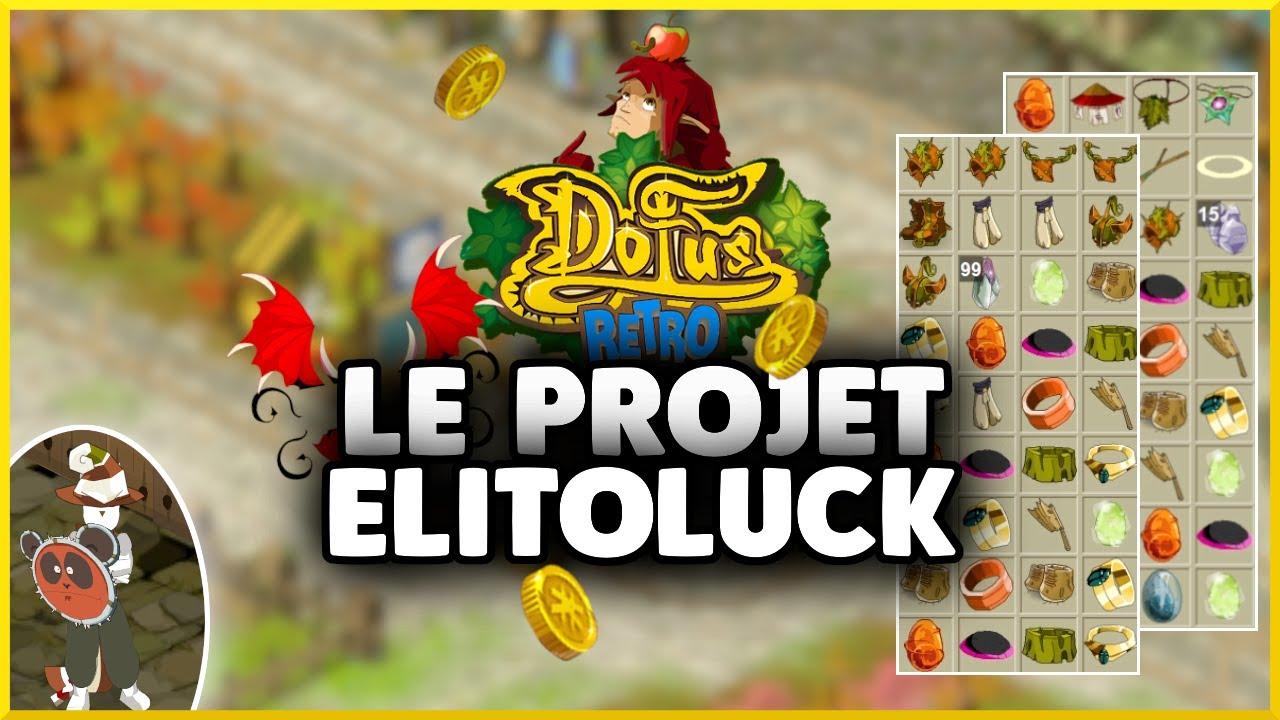Download Destuff de la Team : TOUT pour Elitoluck ! - DOFUS RÉTRO