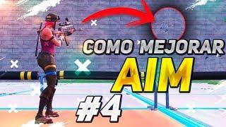 COMO MEJORAR EL AIM #4 EN FORTNITE BATTLE ROYALE