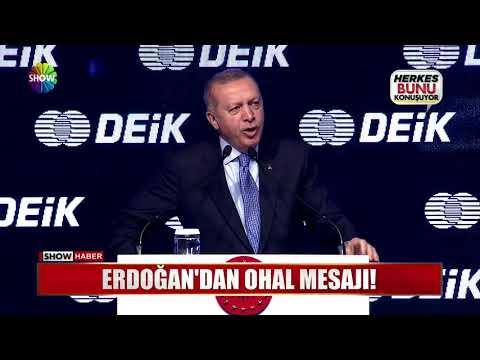 Erdoğan'dan OHAL mesajı!
