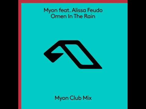 Myon feat. Alissa Feudo - Omen In the Rain (Myon Club Mix)