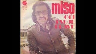 Mišo Kovač - Ostala si uvijek ista (Original verzija) - Audio 1975.