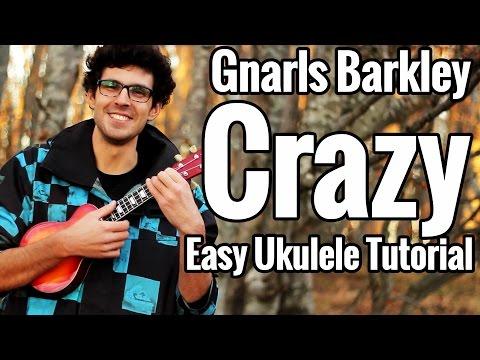 Ukulele Tutorial For Crazy By Gnarls Barkley Ukulele