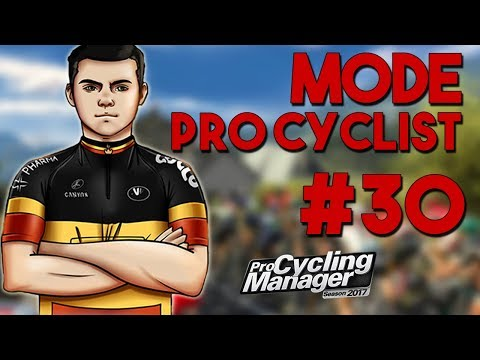 Pro Cycling Manager 2017 | Pro Cyclist #30 : ON REMET NOTRE TITRE EN JEU !!
