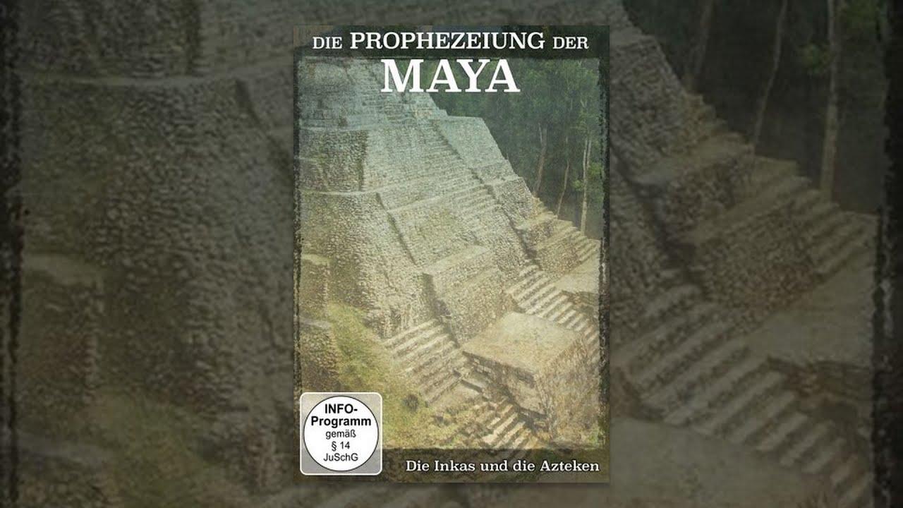 Die Prophezeiung Der Maya Film