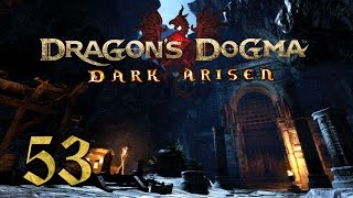 Dragon's Dogma: Dark Arisen PC - 53 - Adventures on Bitterblack Isle