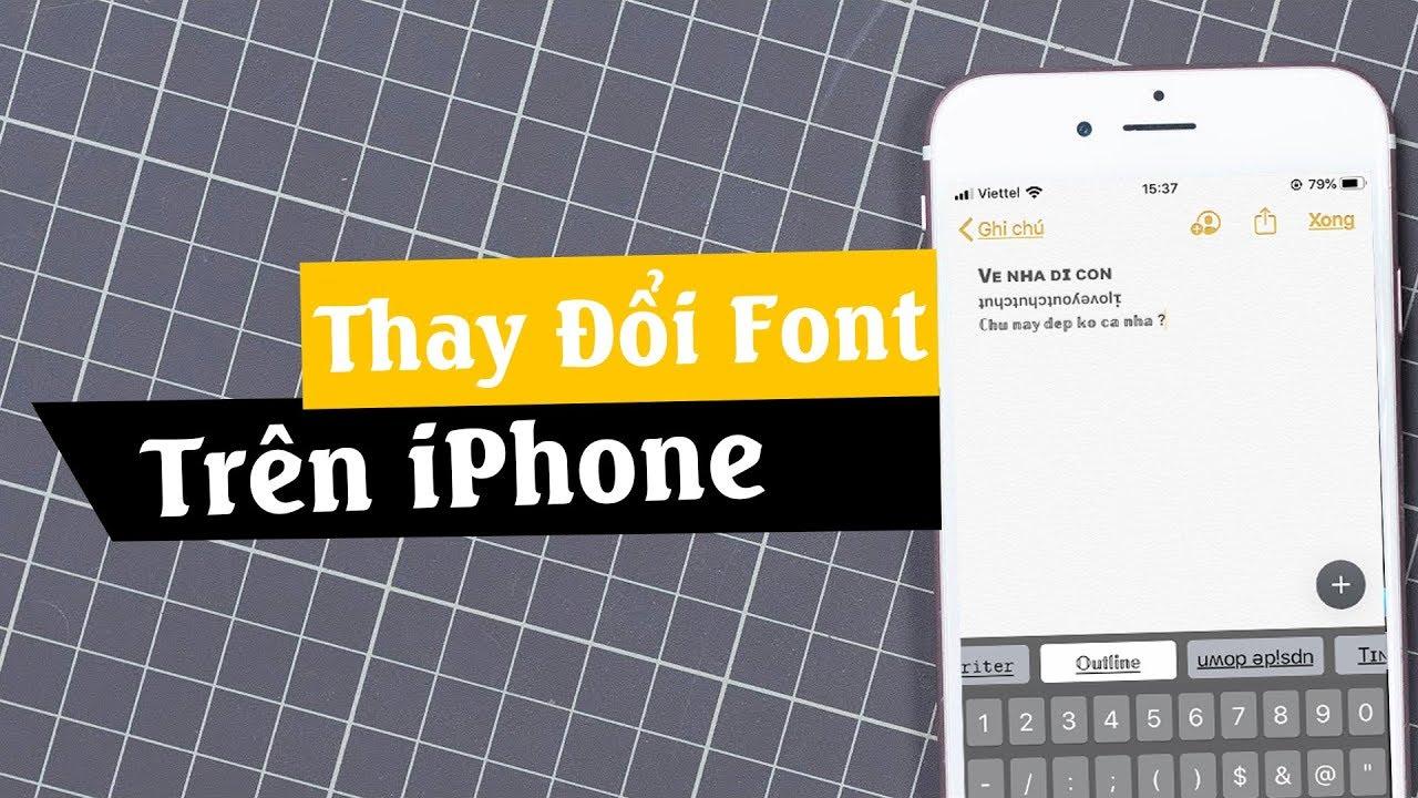 Hướng Dẫn Thay Đổi Font Chữ Miễn Phí Trên iOS (iPhone/ iPad) | Truesmart