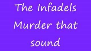Watch Infadels Murder That Sound video