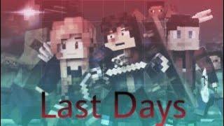Last Days A Minecraft Story Animation