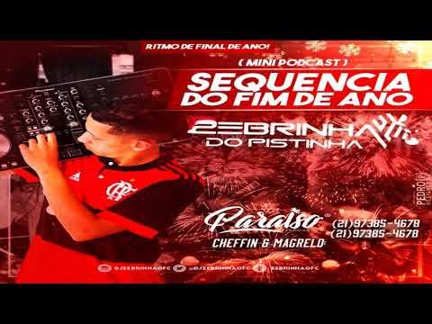 SEQUENCIA DE FINAL DE ANO (MINI PODCAST) DJ ZEBRINHA DO PISTINHA