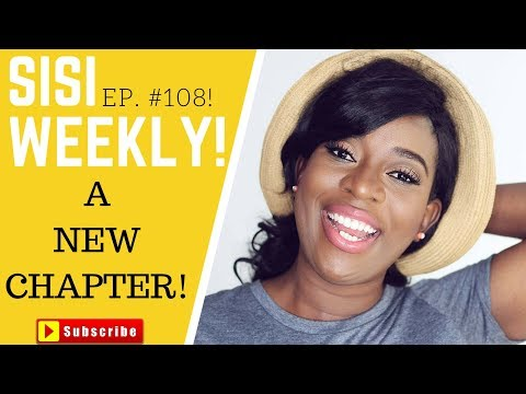 A NEW CHAPTER | LIFE IN LAGOS | SISI WEEKLY EP #108