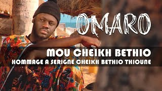 Omaro_-_Mou_Cheikh_Béthio_(Hommage_à_Serigne_Cheikh_Béthio_Thioune)_-_Clip_Officiel