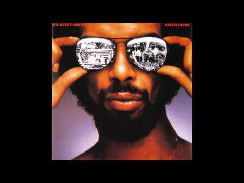 Gil Scott-Heron   -  Reflections (Full Album)