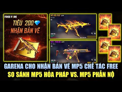 Free Fire | Garena Cho Nhận Bản Vẽ Chế Tác MP5 Mới FREE - So Sánh Sức Mạnh MP5 Hỏa Pháp và Phẫn Nộ