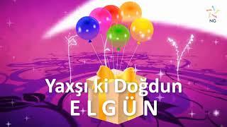 Doğum günü videosu - ELGÜN