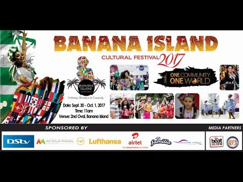 Banana Island Cultural Festival  2017 Live Stream
