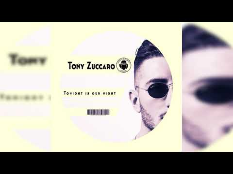Tony Zuccaro _ Tonight Is Our Night