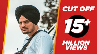 Cut Off (Punjabi Video Song) – Sidhu Moose Wala