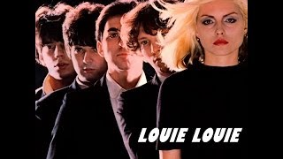 Watch Blondie Louie Louie video