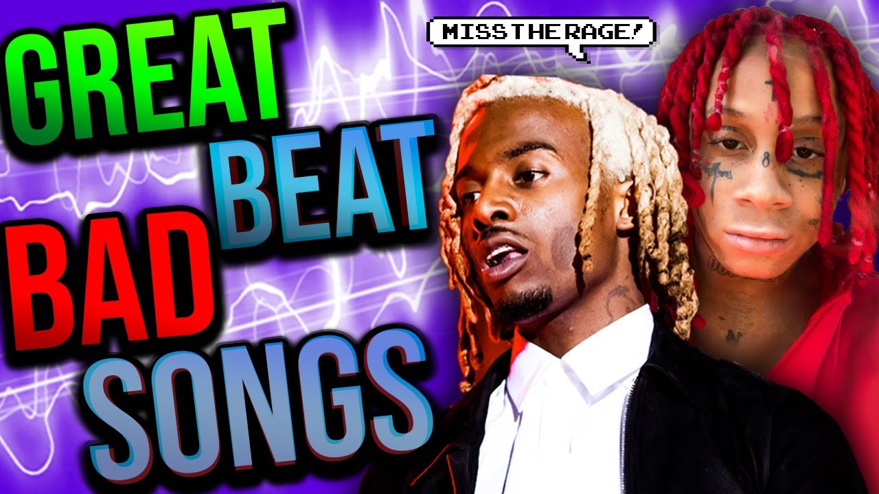 BAD RAP SONGS WITH GREAT BEATS!!!