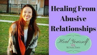 How to Start Healing from Abusive Relationships