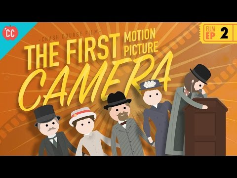 The First Movie Camera: Crash Course Film History #2