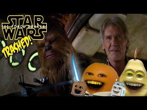 Annoying Orange - STAR WARS: THE FORCE AWAKENS TRAILER Trashed 2!!
