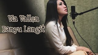 Video Via Vallen - Banyu Langit ( cover ) didi kempot download MP3, 3GP, MP4, WEBM, AVI, FLV Agustus 2018
