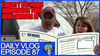 RVers news this week: Liberty Outdoors New Units Camp Rover, RVX and NomadFEST Update - Vlog 87