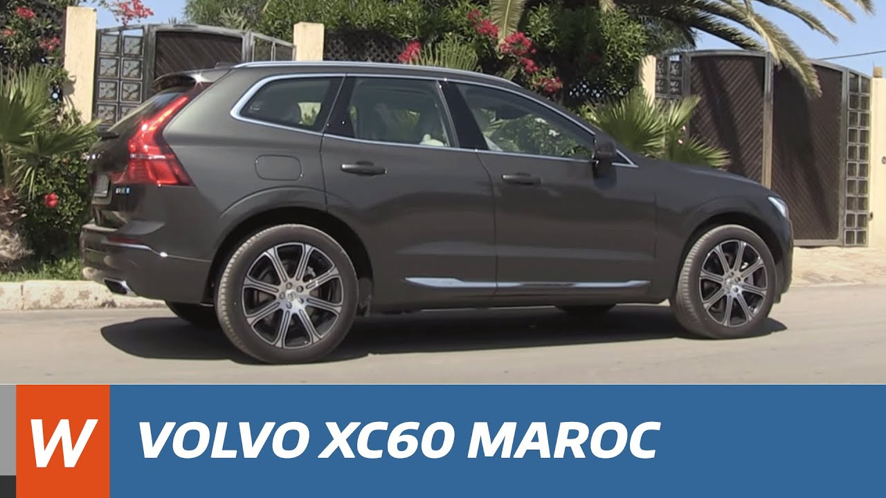 nouveau volvo xc60 d barque au maroc youtube. Black Bedroom Furniture Sets. Home Design Ideas