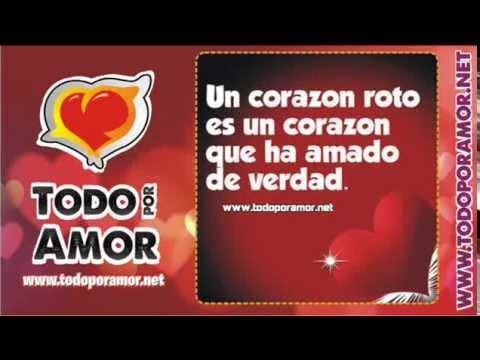 Imagenes Romanticas Con Frases De Amor Todo Por Amor Parte 2