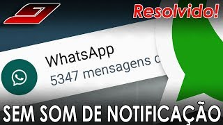 Whatsapp não vibra nem toca som de notificações (Nova mensagem) | Guajenet