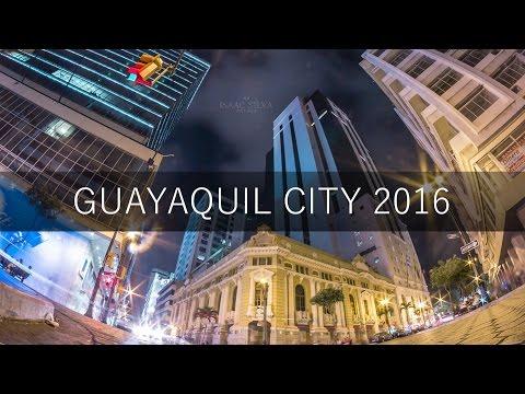 ✔ Guayaquil City | Ecuador [ FULL HD 2016 ]
