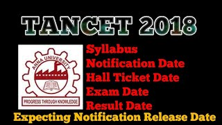 TANCET 2018- NOTIFICATION RELEASE DATE
