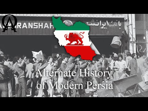 Alternate History Of Modern Persia (Alt History)