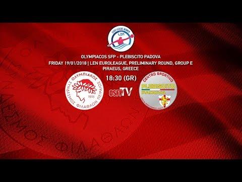 Olympiacos SFP - Plebiscito Padova (LEN Euroleague 19/01/2018)