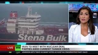 Iran to meet JCPOA signatories amid tanker crisis