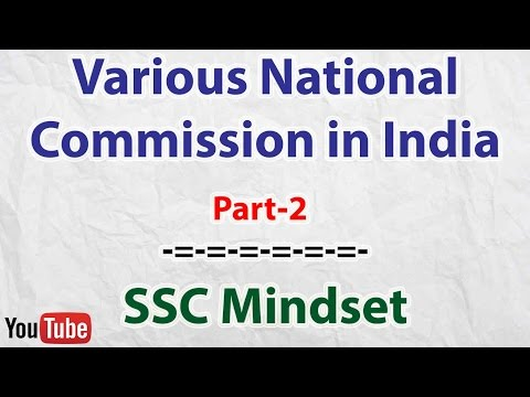Various National Commission of India Part-2 | SSC CGL | UPSC