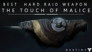Destiny: 318/320 Infused Touch Of Malice - Best Hard Mode Kings Fall Raid Weapon & Why!