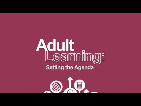 2017 Adult Learning: Setting the Agenda highlights