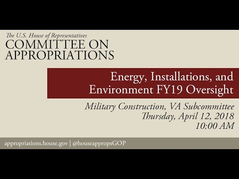 Hearing: FY 2019 Oversight - Energy, Installations, and Environment (EventID=108108)