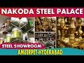 Nakoda Steel Palace-Ameerpet-Hyderabad | Best Steel Showrooms In Hyderabad
