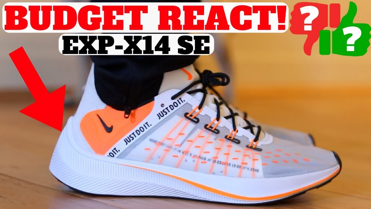 9d264749d THESE Have REACT ! Nike EXP-14 SE Are Worth Buying! - YouTube