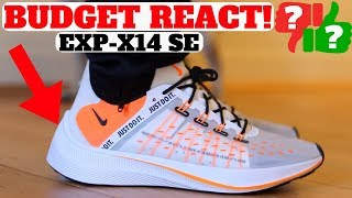 THESE Have REACT?! Nike EXP-14 SE Are Worth Buying!