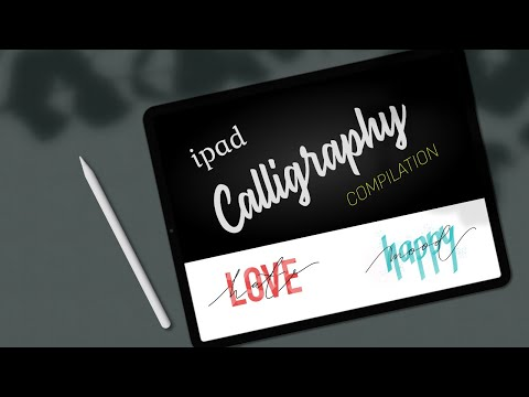 IPAD Pro CALLIGRAPHY Compilation #1