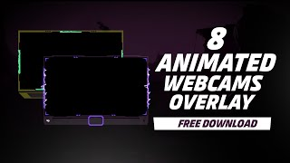 8 ANIMATED GAMING WEBCAMS | FREE DOWNLOAD | REY ASALTO