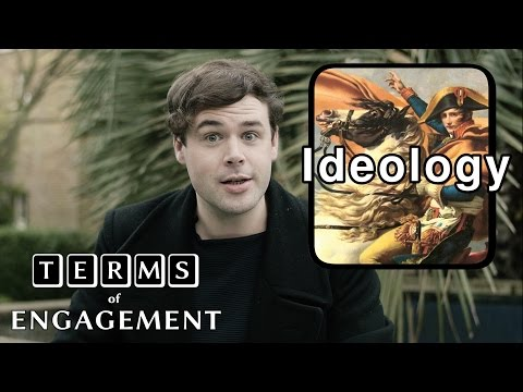 What is Ideology? - Terms of Engagement