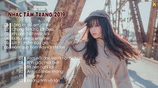 Nghe Là Ghiền - Nhạc Trẻ Tâm Trạng Hay Nhất 2019 - Nhạc Thất Tình 2019