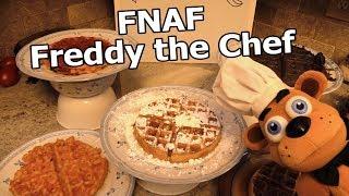 """FNAF Plush Episode 120 - Freddy the Chef """"Super Waffle"""""""