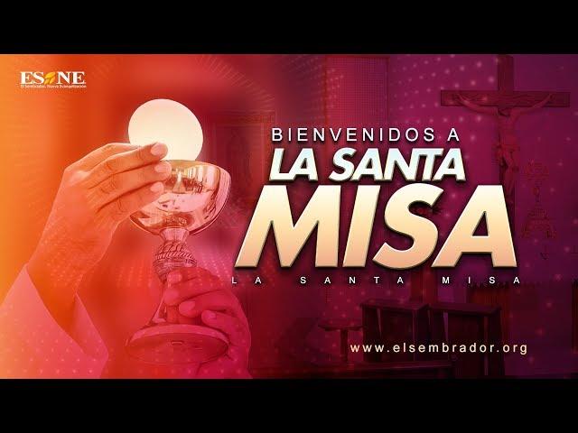 La Santa Misa | 23 de agosto, 2020 | ESNE